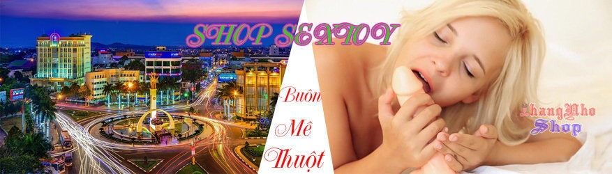 shop-do-choi-tinh-duc-o-buon-me-thuot